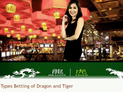Types Betting of Dragon Tiger